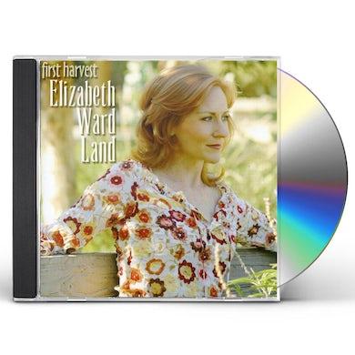 Elizabeth Ward Land FIRST HARVEST CD