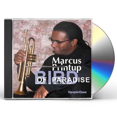 Marcus Printup BIRD OF PARADISE CD