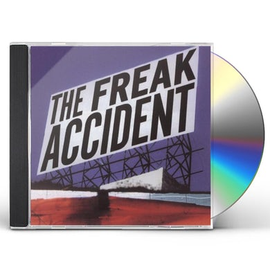 FREAK ACCIDENT CD
