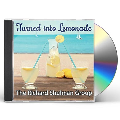 Richard Shulman TURNED INTO LEMONADE CD