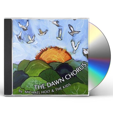 Michael Holt DAWN CHORUS CD