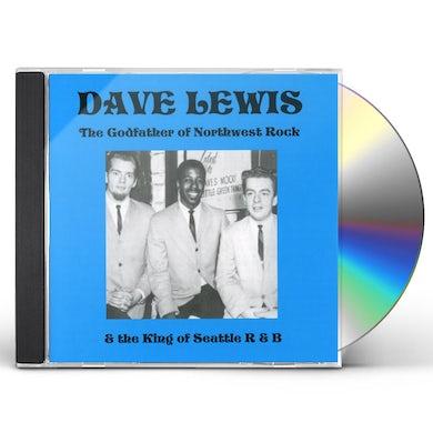 Dave Lewis GODFATHER OF NORTHWEST ROCK CD