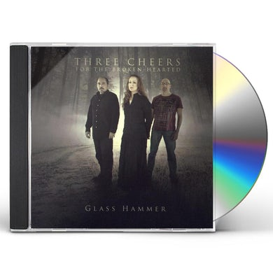 Glass Hammer THREE CHEERS FOR THE BROKEN-HEARTED CD