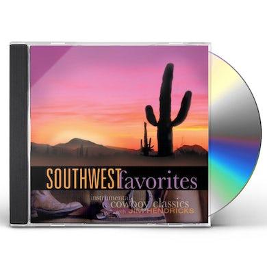 Jim Hendricks SOUTHWEST FAVORITES: INSTRUMENTAL COWBOY CLASSICS CD