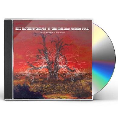 Acid Mothers Temple & Melting Paraiso U.F.O. GLORIFY ASTROLOGICAL MARTYRDOM CD