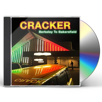 Cracker BERKELEY TO BAKERSFIELD CD