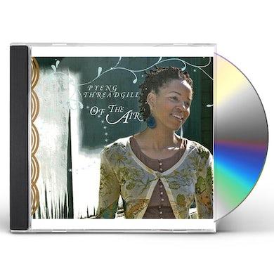 Pyeng Threadgill OF THE AIR CD