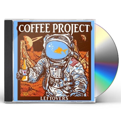 Coffee Project LEFTOVERS CD