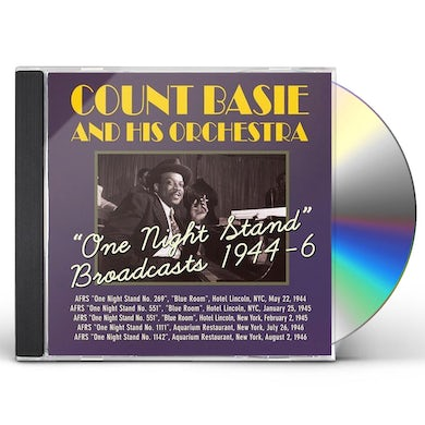 Count Basie & His Orchestra ONE NIGHT STAND BROADCASTS 1944-46 CD
