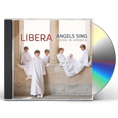 Angels Sing: Libera in America CD