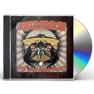 Mothership LIVE OVER FREAK VALLEY CD