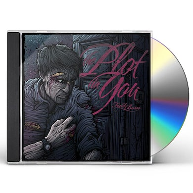 Plot in You FIRST BORN CD