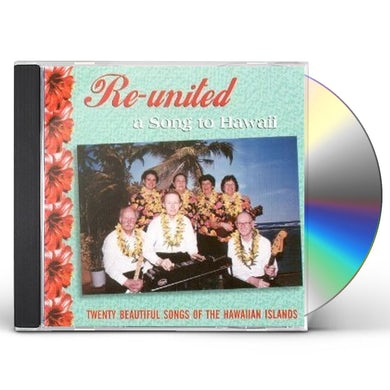 Re-United A SONG TO HAWAII CD