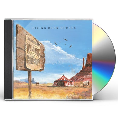 LIVING ROOM HEROES WELCOME TO THE CIRCUS CD