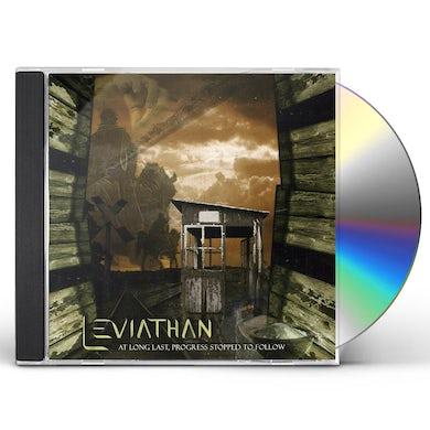 Leviathan AT LONG LAST PROGRESS STOPPED TO FOLLOW CD