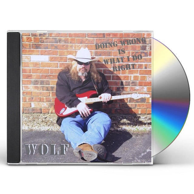 Wolf DOING WRONG IS WHAT I DO RIGHT CD