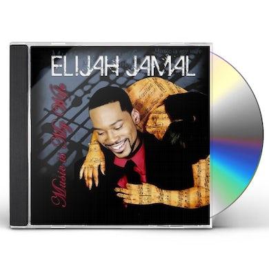 Elijah Jamal MUSIC IS MY WIFE CD