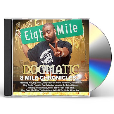 Dogmatic 8MILE CHRONICLES 2 CD