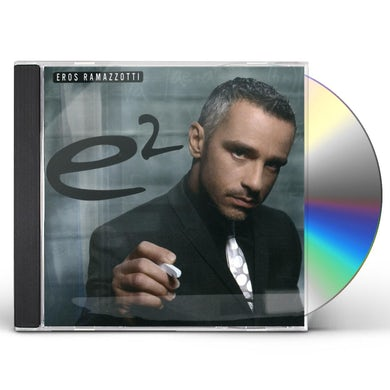 Eros Ramazzotti E2 (ITALIAN) CD