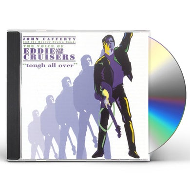John Cafferty VOICE OF EDDIE & THE CRUISERS: TOUGH ALL OVER CD