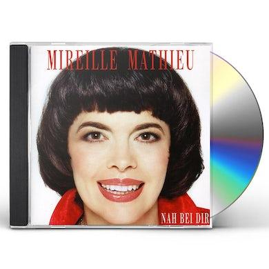 Mireille Mathieu NAH BEI DIR CD