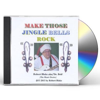 Robert Blake MAKE THOSE JINGLE BELLS ROCK CD