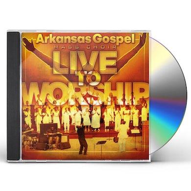 Arkansas Gospel Mass Choir LIVE TO WORSHIP CD