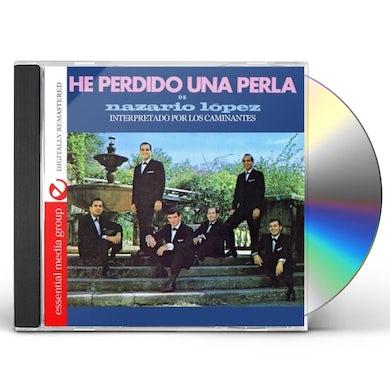 Los Caminantes HE PERDIDO UNA PERLA DE NAZARIO LOPEZ CD