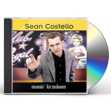Sean Costello MOANIN FOR MOLASSES CD