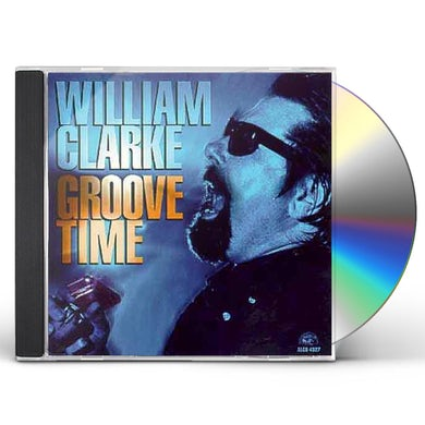 William Clarke GROOVE TIME CD