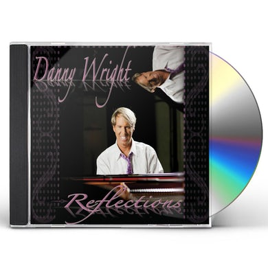 Danny Wright REFLECTIONS CD