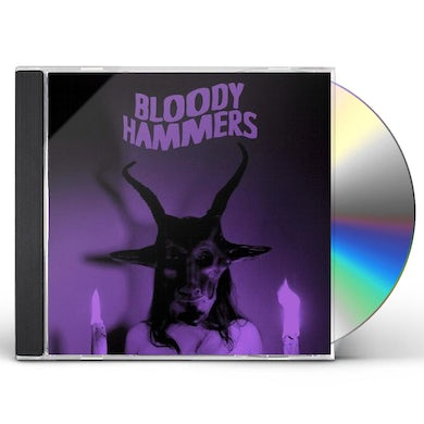 BLOODY HAMMERS CD