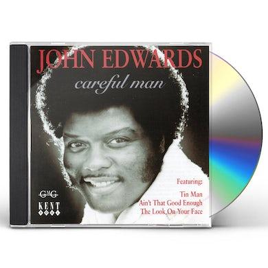 John Edwards CAREFUL MAN CD