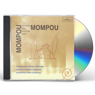 Mompou PLAYS MOMPOU 4 CD