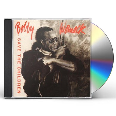 Bobby Womack SAVE THE CHILDREN CD