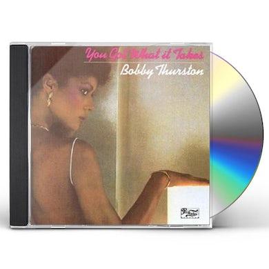 Bobby Thurston YOU GOT WHAT IT TAKES CD