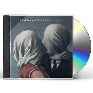 Punch Brothers PHOSPHORESCENT BLUES CD