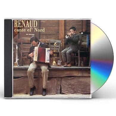 Renaud CANTE EL'NORD CD