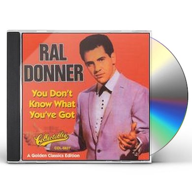 Ral Donner YOU DON'T KNOW WHAT YOU CD