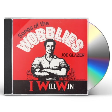Joe Glazer I WILL WIN: SONGS OF THE WOBBLIES CD