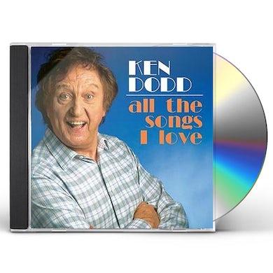 Ken Dodd ALL THE SONGS I LOVE CD