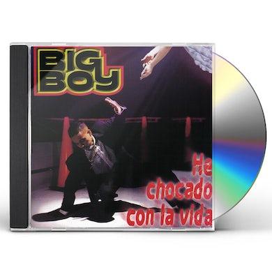 Big Boy HE CHOCADO CON LA VIDA CD
