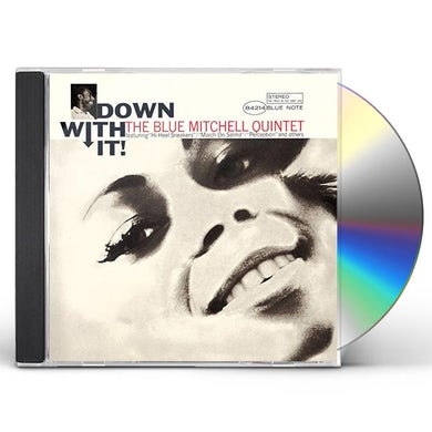 Blue Mitchell DOWN WITH IT CD