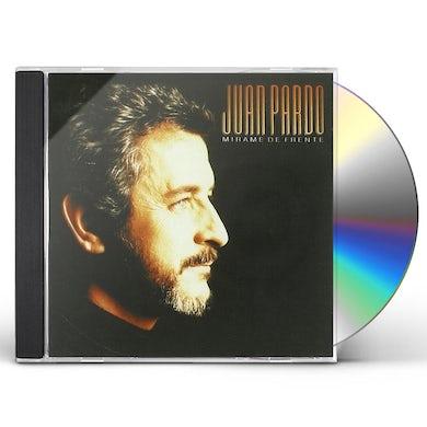 Juan Pardo MIRAME DE FRENTE CD