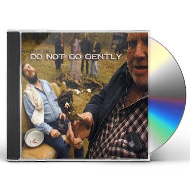 DO NOT GO GENTLY CD