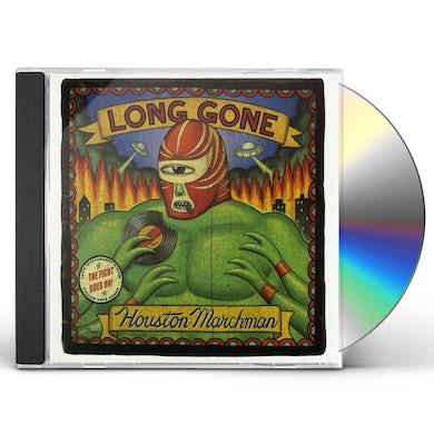 Houston Marchman LONG GONE CD