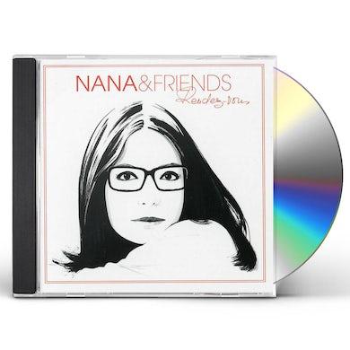 Nana Mouskouri NANA & FRIENDS RENDEZ-VOUS CD