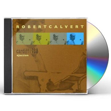 Robert Calvert CARDIFF 1998: EJECTION CD