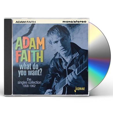 Adam Faith WHAT DO YOU WANT: SINGLES COLLECTION 1958-62 CD