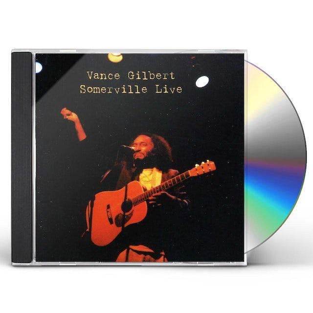 Vance Gilbert SOMERVILLE LIVE CD